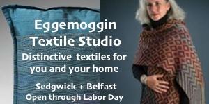 Eggemoggin Textile Studio, Sedgwick, Maine